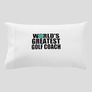 World's Greatest Golf Coach Pillow Case