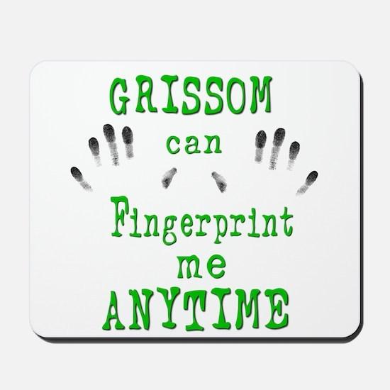 GRISSOM FINGERPRINTS Mousepad