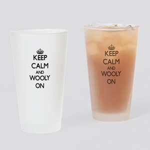 Keep Calm and Wooly ON Drinking Glass