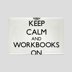 Keep Calm and Workbooks ON Magnets