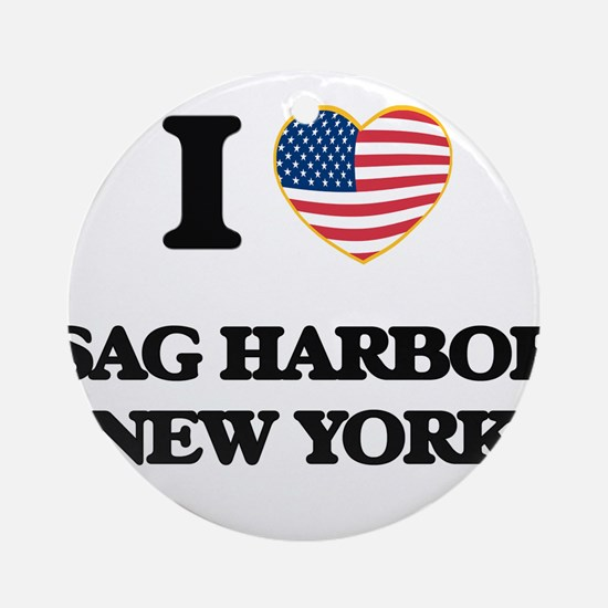 I love Sag Harbor New York Ornament (Round)