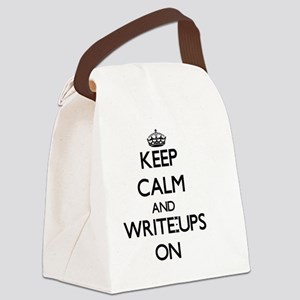 Keep Calm and Write-Ups ON Canvas Lunch Bag