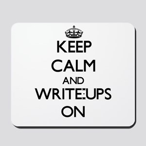 Keep Calm and Write-Ups ON Mousepad