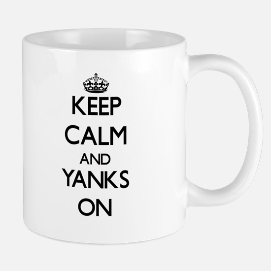 Keep Calm and Yanks ON Mugs