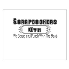 Scrapbookers Gym Posters