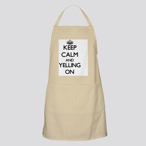 Keep Calm and Yelling ON Apron