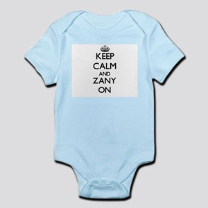 Keep Calm and Zany ON Body Suit