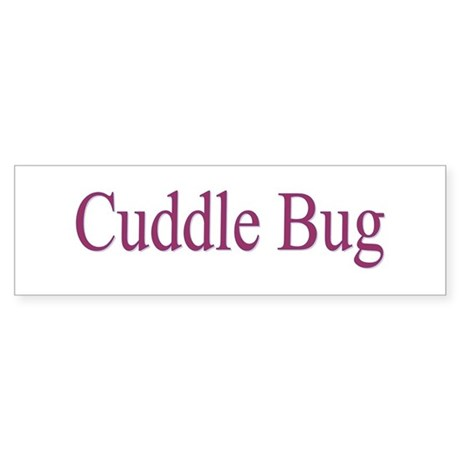 Cuddle Bug 3 Colors Bumper Sticker