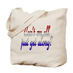 Can't we all... Tote Bag