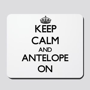 Keep Calm and Antelope ON Mousepad