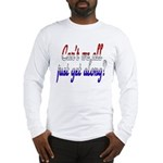 Can't we all... Long Sleeve T-Shirt