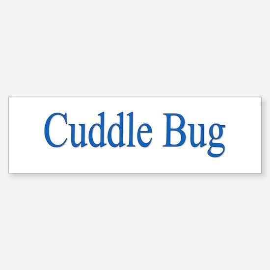 Cuddle Bug Blue Bumper Bumper Bumper Sticker