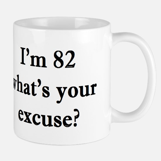 82 your excuse 2 Mugs