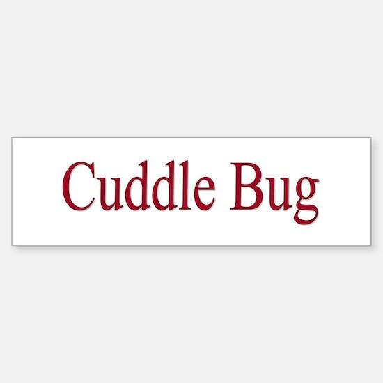 Cuddle Bug Red Bumper Bumper Bumper Sticker