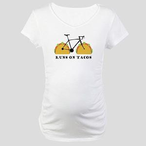 Runs On Tacos Maternity T-Shirt