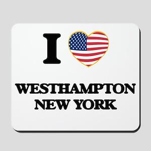 I love Westhampton New York Mousepad