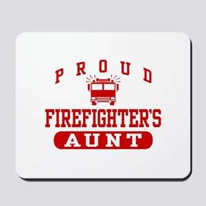Proud Firefighter's Aunt Mousepad