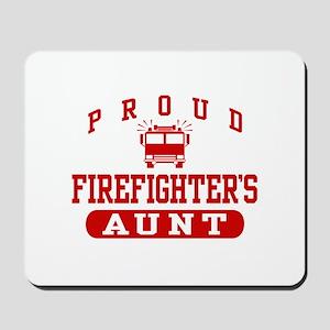 Proud Firefighter's Aunt Mousepad