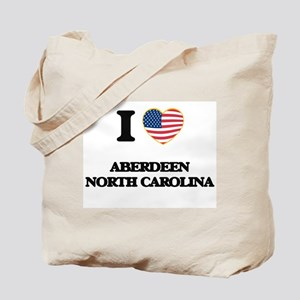 I love Aberdeen North Carolina Tote Bag