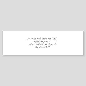 Revelation 5:10 Bumper Sticker