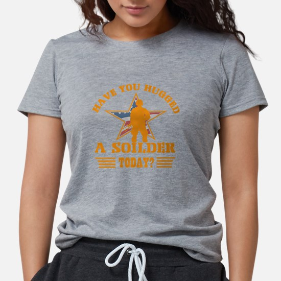 Have you hugged a Soldier tod T-Shirt