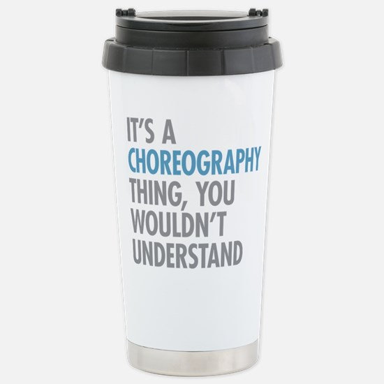 Choreography Stainless Steel Travel Mug