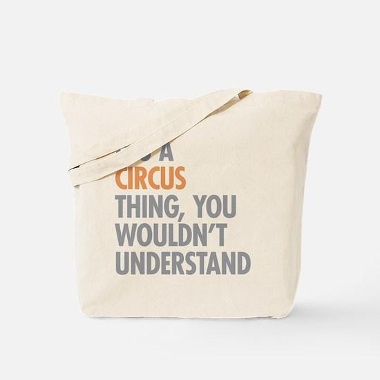 Circus Thing Tote Bag