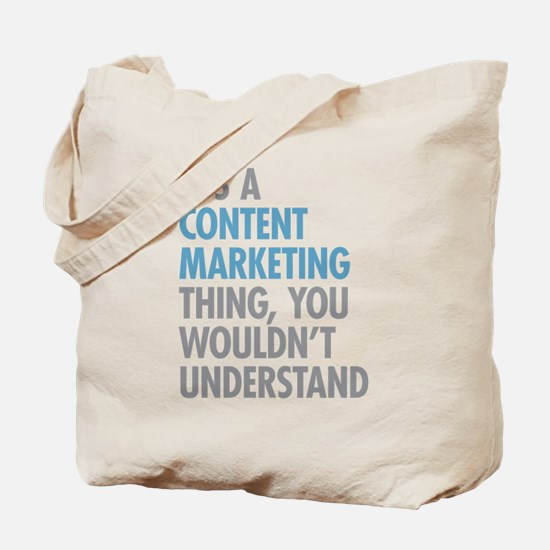 Content Marketing Thing Tote Bag