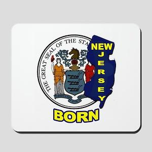 NEW JERSEY BORN Mousepad
