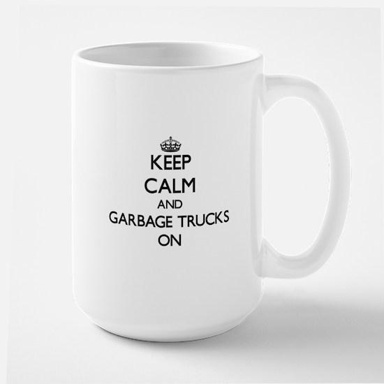 Keep Calm and Garbage Trucks ON Mugs