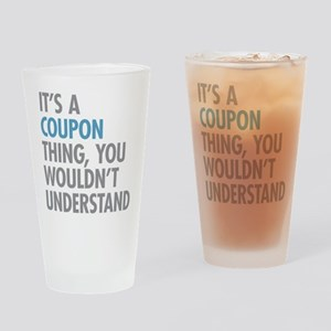 Coupon Thing Drinking Glass