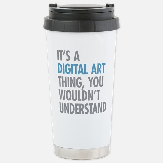 Digital Art Thing Stainless Steel Travel Mug
