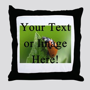 Completely Custom! Throw Pillow