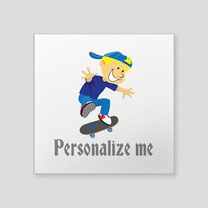 "Personalize Boy On A Skateb Square Sticker 3"" x 3"""