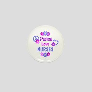 Peace Love Nurses Mini Button