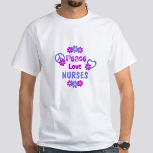 Peace Love Nurses White T-Shirt