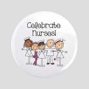 Celebrate Nurses Button