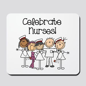 Celebrate Nurses Mousepad