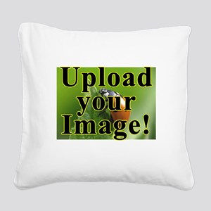 Completely Custom! Square Canvas Pillow
