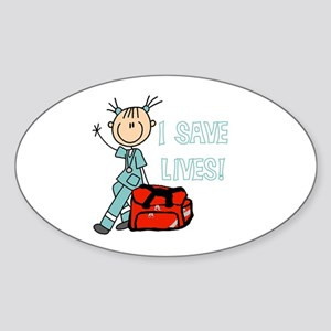 Female EMT I Save Lives Sticker (Oval)