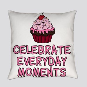 Celebrate Everyday Moments Cupcake Everyday Pillow