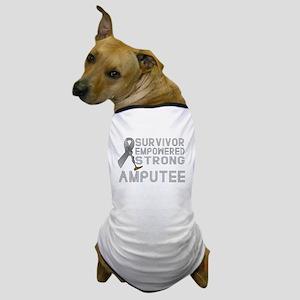 Amputee- Survivor, Empowered, Strong Dog T-Shirt