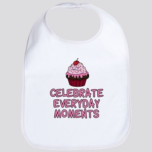 Celebrate Everyday Moments Cupcake Bib