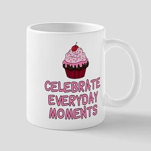 Celebrate Everyday Moments Cupcake Mugs