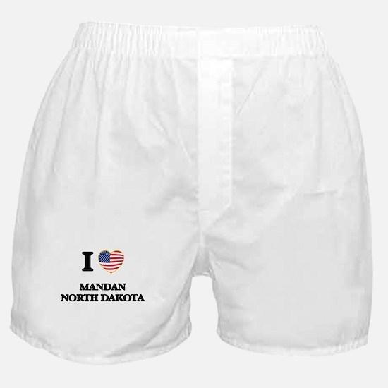 I love Mandan North Dakota Boxer Shorts
