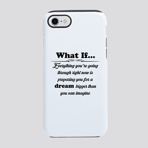 What If iPhone 7 Tough Case