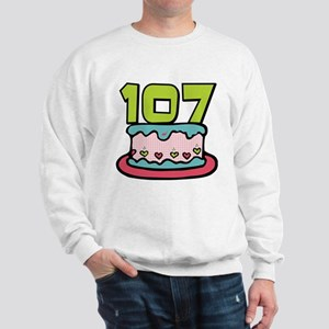 107 Year Old Birthday Cake Sweatshirt