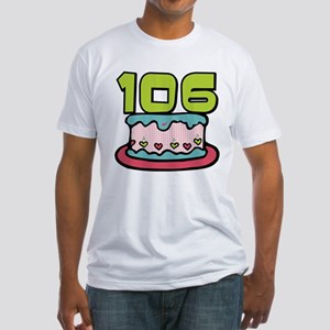 106 Year Old Birthday Cake Fitted T-Shirt