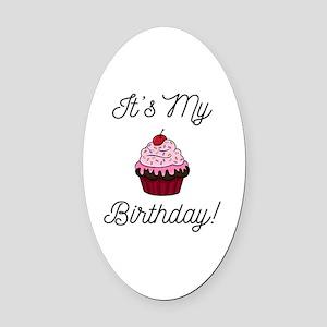 It's My Birthday! Oval Car Magnet