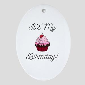 It's My Birthday! Oval Ornament